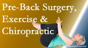 Amelia Chiropractic Clinic suggests beneficial pre-back surgery chiropractic care and exercise to physically prepare for and possibly avoid back surgery.